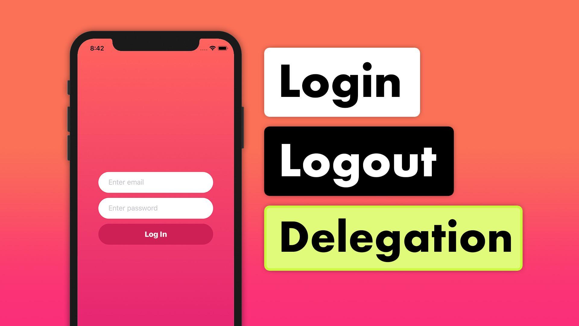 Tinder Firestore MVVM 20   Login / Logout Delegation