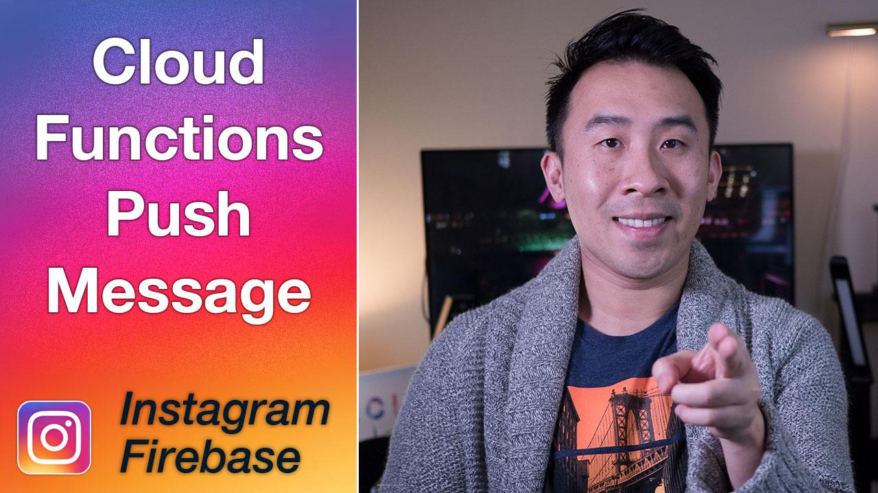 Instagram Firebase - Cloud Functions Push Notifications