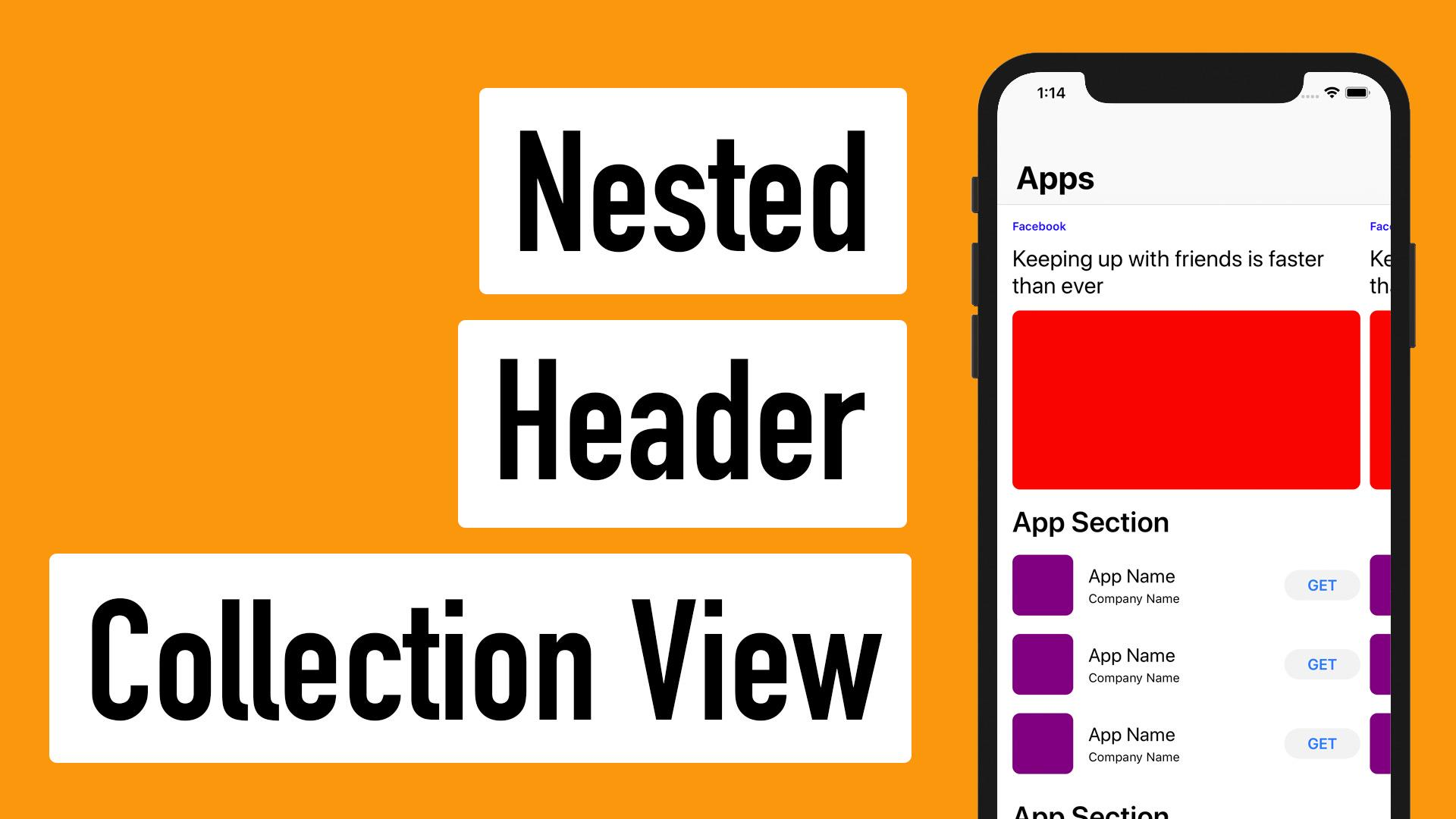 AppStore 12 - Nested Header Collection View | Lets Build