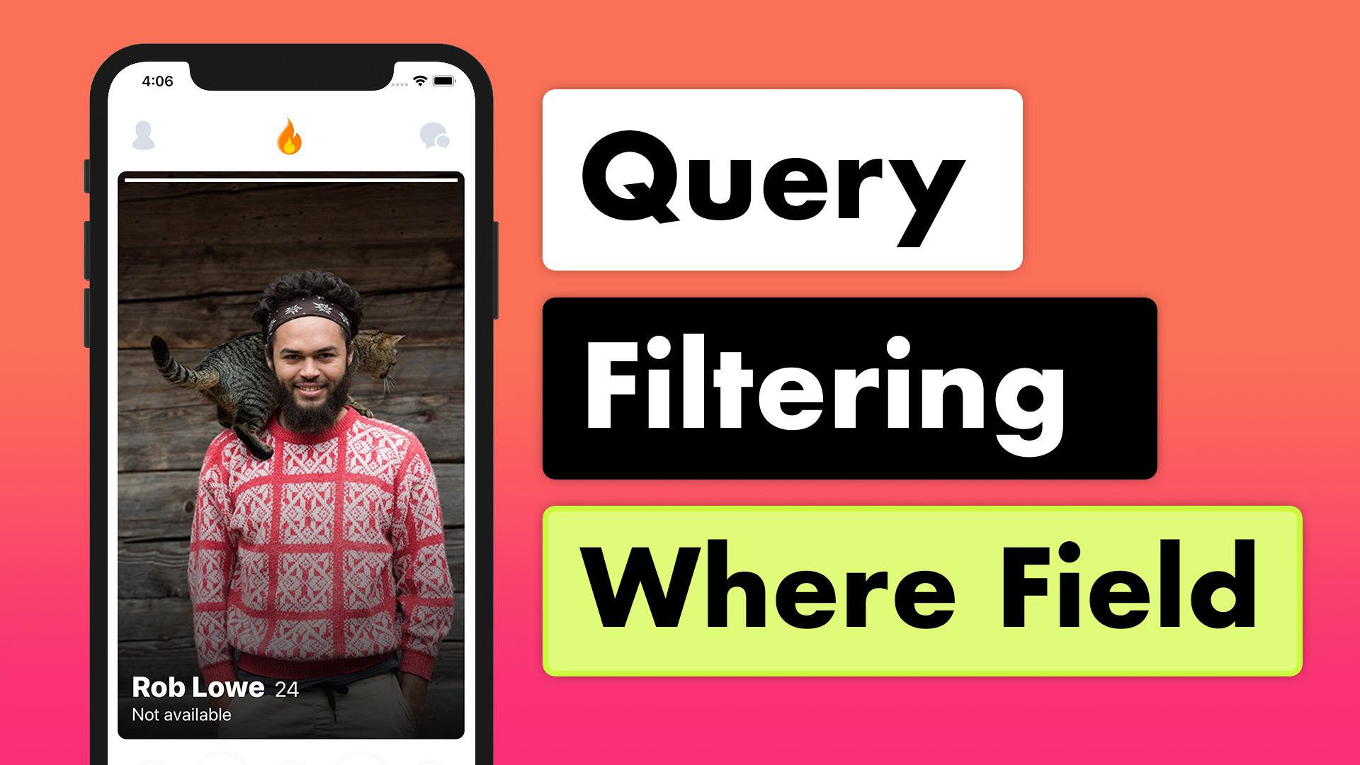 Tinder Firestore MVVM 22 - Query Filtering | Lets Build That App