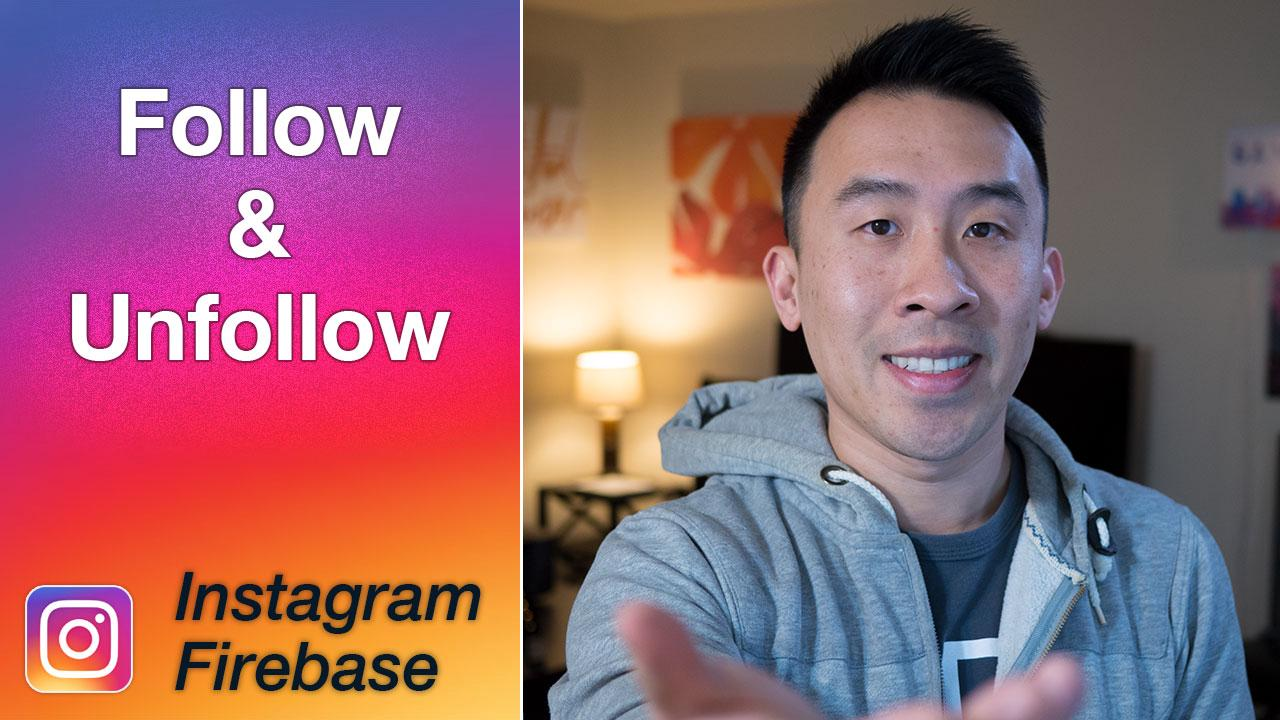 Instagram Firebase: Following and Unfollowing | Lets Build That App