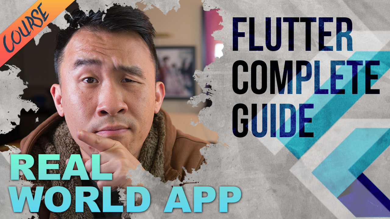 Complete Guide to Flutter: How to Build a Real World App | Lets