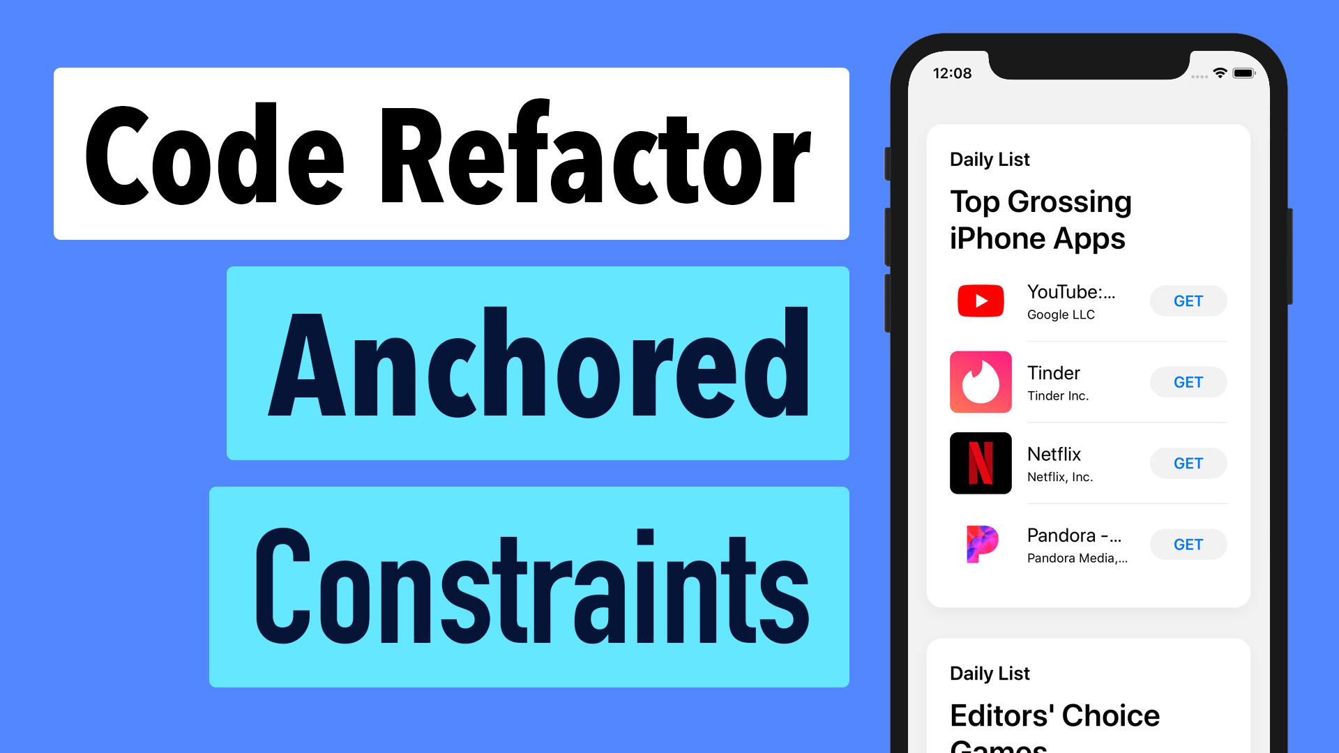 AppStore 40 - Code Refactoring and Anchored Constraints | Lets Build