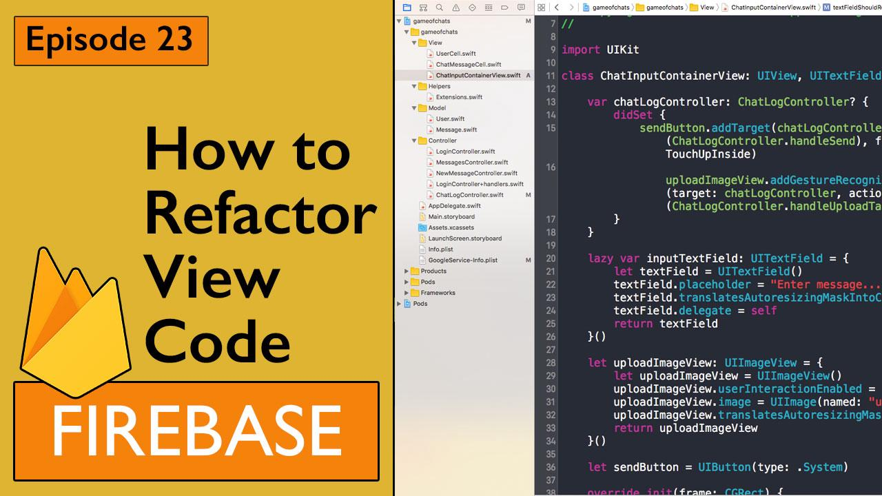 Swift: Firebase 3 - How to Refactor View code out of Controller (Ep